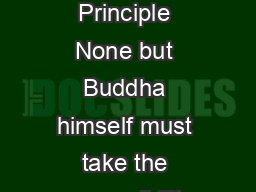 SRP The Single Responsibility Principle None but Buddha himself must take the responsibility of giving out occult secrets PowerPoint PPT Presentation