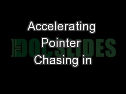 Accelerating Pointer Chasing in