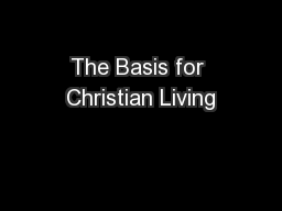 The Basis for Christian Living