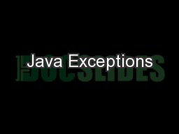 Java Exceptions PowerPoint PPT Presentation