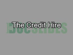 The Credit Hire