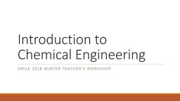 Introduction to Chemical Engineering PowerPoint PPT Presentation