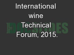 International wine Technical Forum, 2015.