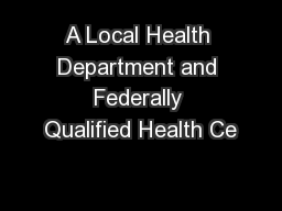 A Local Health Department and Federally Qualified Health Ce