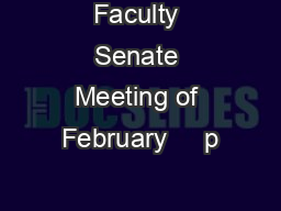 Faculty Senate Meeting of February     p