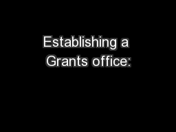 Establishing a Grants office: