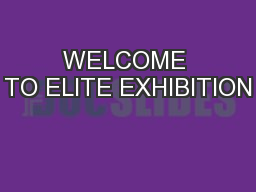 WELCOME TO ELITE EXHIBITION