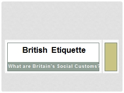 What are Britain's Social Customs