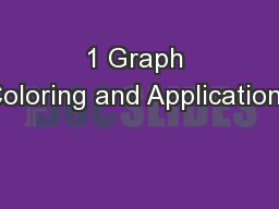 1 Graph Coloring and Applications