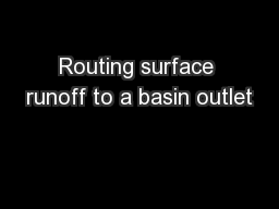 Routing surface runoff to a basin outlet