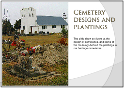 Cemetery designs and plantings