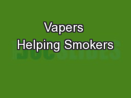 Vapers Helping Smokers