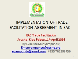 IMPLEMENTATION OF TRADE FACILITATION AGREEMENT IN EAC