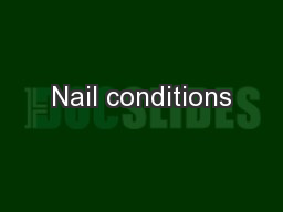 Nail conditions