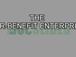 THE FOR-BENEFIT ENTERPRISE
