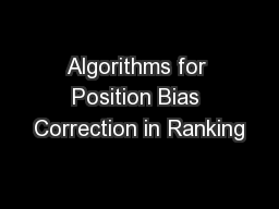 Algorithms for Position Bias Correction in Ranking