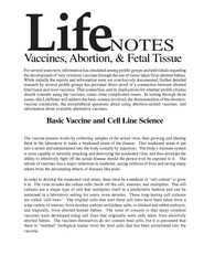 Life NOTES Vaccines Abortion  Fetal Tissue For several