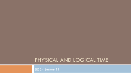 Physical and logical time