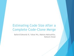 Estimating Code Size After a Complete Code-Clone Merge