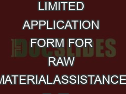 ISO  MNLFSC THE NATIONAL SMALL INDUSTRIES CORPORATION LIMITED APPLICATION FORM FOR RAW MATERIALASSISTANCE To The National Small Industries Corporation Ltd