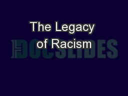 The Legacy of Racism