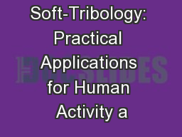 Soft-Tribology: Practical Applications for Human Activity a