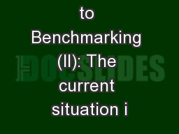 Introduction to Benchmarking (II): The current situation i