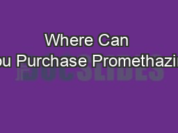 Where Can You Purchase Promethazine