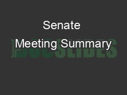 Senate Meeting Summary