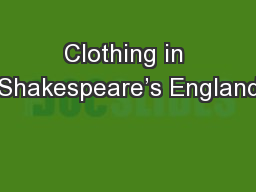 Clothing in Shakespeare's England