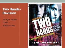 Two Hands-Revision