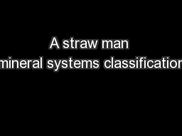 A straw man mineral systems classification