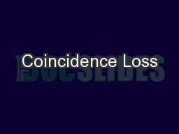 Coincidence Loss