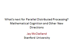 What's next for Parallel Distributed Processing?