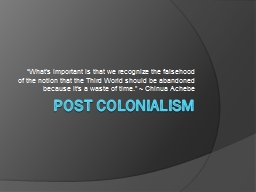 Post Colonialism PowerPoint PPT Presentation