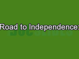 Road to Independence: