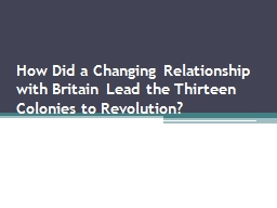 How Did a Changing Relationship with Britain Lead the Thirt