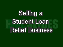 Selling a Student Loan Relief Business