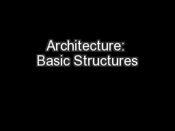 Architecture: Basic Structures