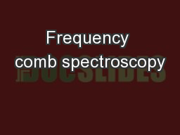 Frequency comb spectroscopy
