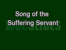 Song of the Suffering Servant