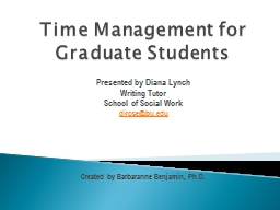Time Management for Graduate Students PowerPoint PPT Presentation