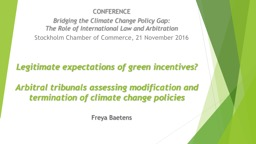 Legitimate expectations of green incentives?