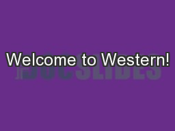 Welcome to Western! PowerPoint PPT Presentation