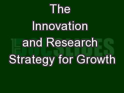 The Innovation and Research Strategy for Growth