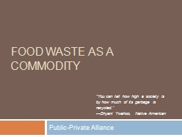 Food Waste as a Commodity PowerPoint PPT Presentation