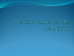 The Communion of the