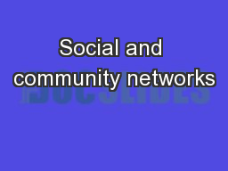 Social and community networks
