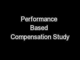 Performance Based Compensation Study
