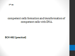 competent cells formation and transformation of competent c
